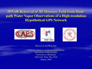 Haixia Liu and Ming Xue Center for Analysis and Prediction of Storms and School of Meteorology