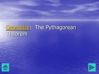 Geometry :  The Pythagorean Theorem