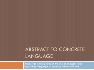 ABSTRACT TO CONCRETE LANGUAGE