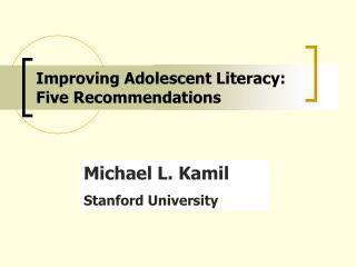 Improving Adolescent Literacy:   Five Recommendations