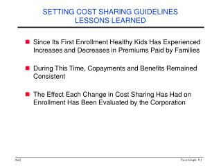 SETTING COST SHARING GUIDELINES LESSONS LEARNED