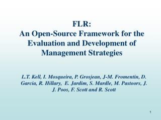 FLR:  An Open-Source Framework for the Evaluation and Development of Management Strategies