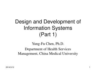 Design and Development of Information Systems (Part 1)