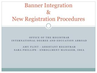 Banner Integration & New Registration Procedures