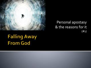 Falling Away  From God
