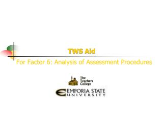For Factor 6: Analysis of Assessment Procedures