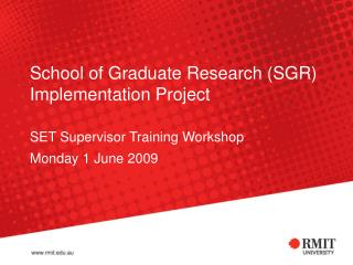 School of Graduate Research (SGR) Implementation Project