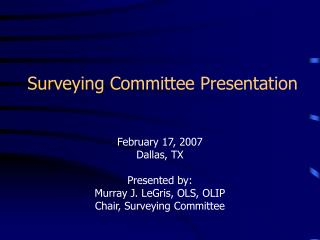 Surveying Committee Presentation