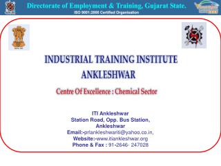 ITI Ankleshwar Station Road, Opp. Bus Station, Ankleshwar