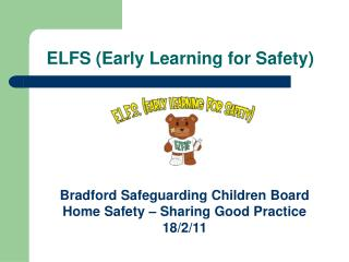 ELFS (Early Learning for Safety)