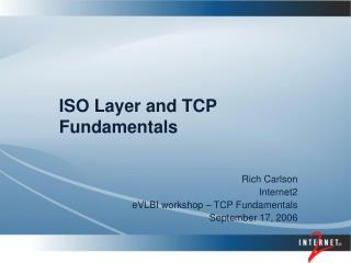 ISO Layer and TCP Fundamentals
