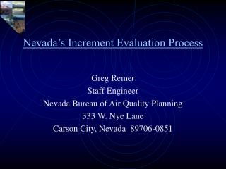 Nevada's Increment Evaluation Process