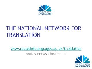 THE NATIONAL NETWORK FOR TRANSLATION