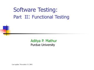 Software Testing: Part  II :  Functional Testing