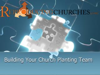 Building Your Church Planting Team
