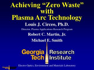 "Achieving ""Zero Waste"" with Plasma Arc Technology"
