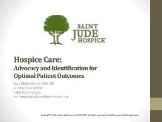 Hospice Care: Advocacy and Identification for  Optimal Patient Outcomes
