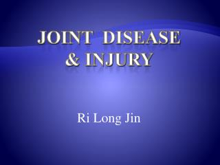 JOINt DISeaSe & injury