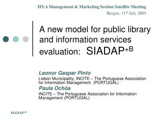 A new model for public library and information services evaluation:   SIADAP +B