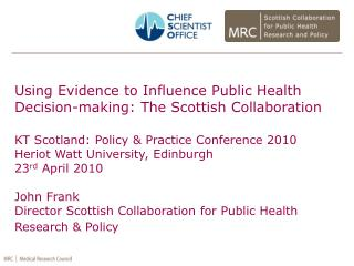 Using Evidence to Influence Public Health Decision-making: The Scottish Collaboration
