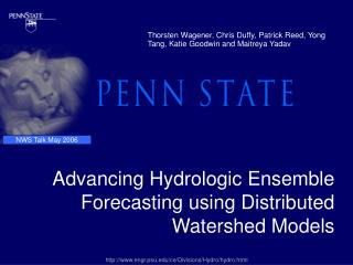 Advancing Hydrologic Ensemble Forecasting using Distributed Watershed Models