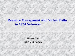 Resource Management with Virtual Paths in ATM Networks