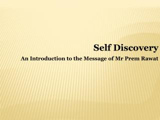 An Introduction to the Message of Mr Prem Rawat