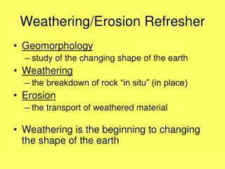 Weathering/Erosion Refresher