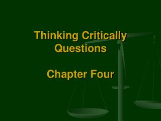 Thinking Critically Questions Chapter Four