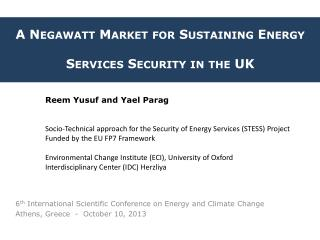A  Negawatt  Market for Sustaining Energy Services  Security in the UK