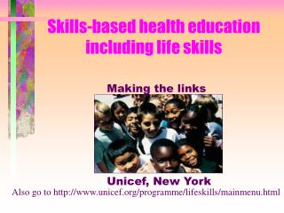 Skills-based health education including life skills