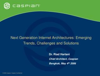 Next Generation Internet Architectures: Emerging Trends, Challenges and Solutions