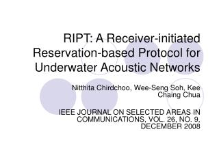 RIPT: A Receiver-initiated Reservation-based Protocol for Underwater Acoustic Networks