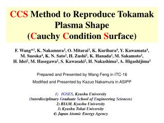 CCS  Method to Reproduce Tokamak Plasma Shape ( C auchy  C ondition  S urface)