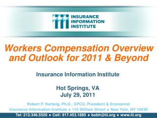 Workers Compensation Overview and Outlook for 2011 & Beyond