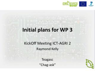 Initial plans for WP 3
