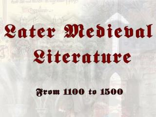 Later Medieval Period (Middle English Period)