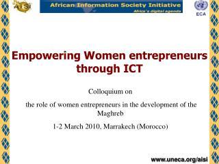 Empowering Women entrepreneurs through ICT
