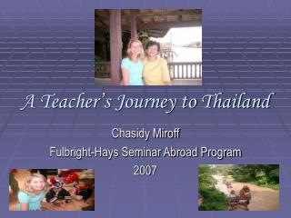 A Teacher's Journey to Thailand