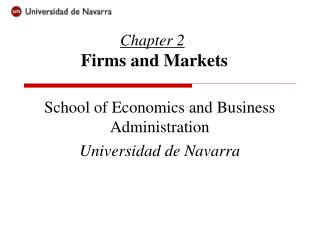 Chapter 2 Firms and Markets