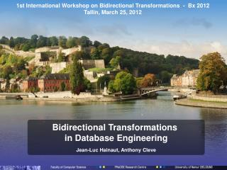 1st International Workshop on Bidirectional Transformations  -  Bx 2012 Tallin, March 25, 2012