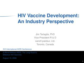 HIV Vaccine Development: An Industry Perspective