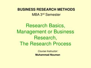 Research Basics, Management or Business Research, The Research Process