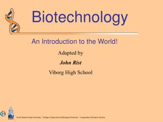 Biotechnology An Introduction to the World!