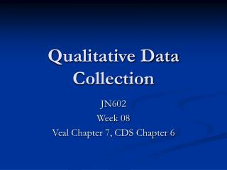 Qualitative Data Collection