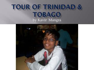 TOUR OF TRINIDAD & TOBAGO