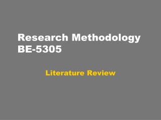 Research Methodology  BE-5305