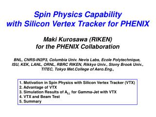 Spin Physics Capability with Silicon Vertex Tracker for PHENIX Maki Kurosawa (RIKEN)