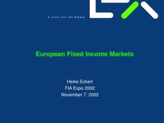 European Fixed Income Markets