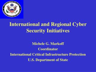 International and Regional Cyber Security Initiatives